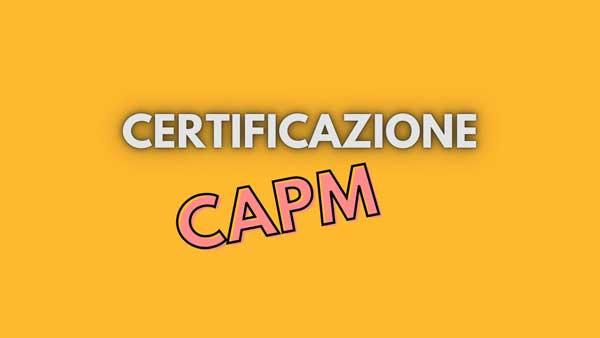 capm certificazione