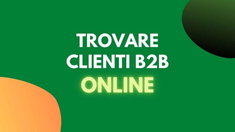 trovare clienti b2b online